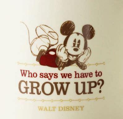 walt disney quote growing up