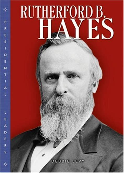 biography chapter book bailey scott lae 3414 rutherford b hayes 1 biography