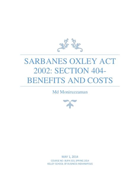 sarbanes oxley act section 404 sarbanes oxley act 2002 section 404 benefits and costs