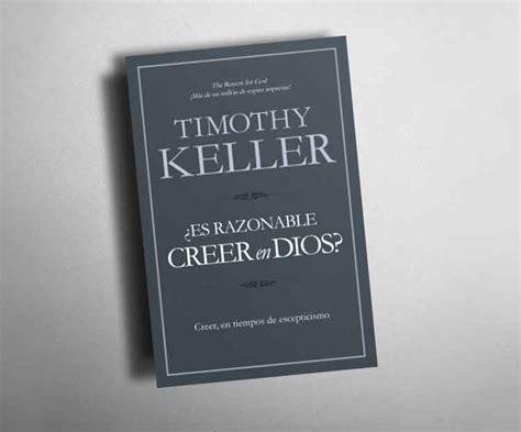 libro es razonable creer en 191 es razonable creer en dios revista actitud