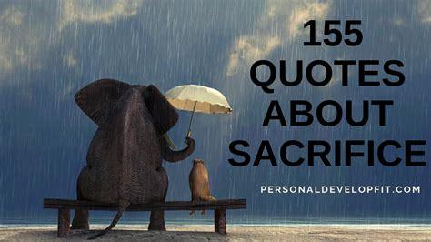 quotes  sacrifice  collection