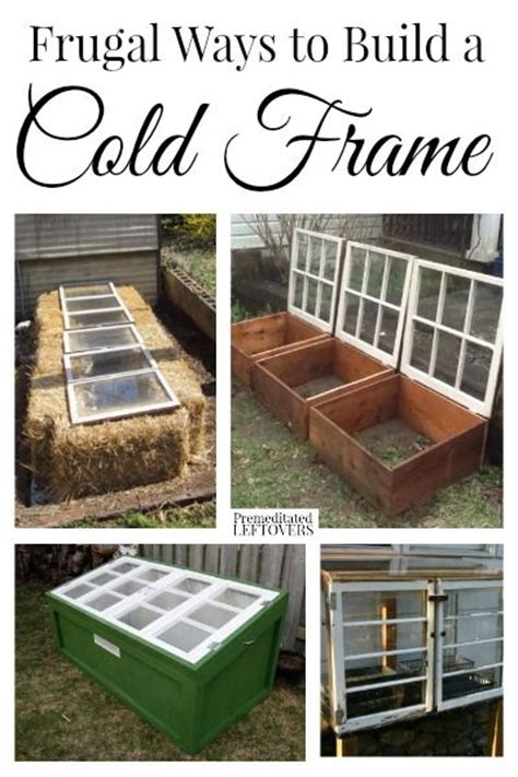 cheapest way to frame 1000 ideas about cold frame on pinterest greenhouse