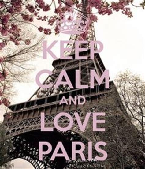 imagenes de keep calm paris 1000 images about keep calm on pinterest keep calm