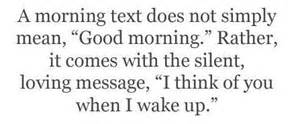 Share your favorite quot good morning text message quot with us what s the