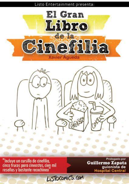 el gran libro de 8469809016 el gran libro de la cinefilia www machacas com
