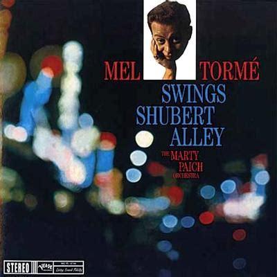 mel torme swings shubert alley swings shubert alley mel torme hmv books online uccu