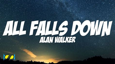 download lagu all falls down download lagu alan walker all falls down steve aoki remix