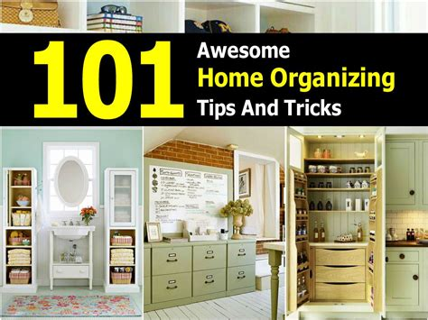 Home Tips And Tricks | 101 awesome home organizing tips and tricks