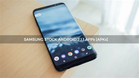 samsung android nougat stock apps apk