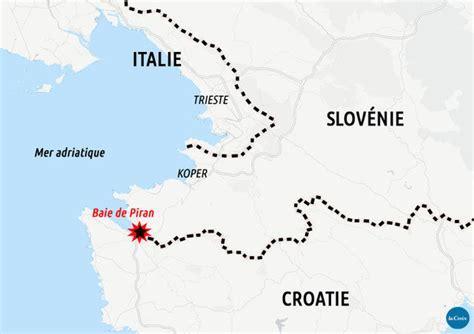 croatie slovnie de piran bruxelles un litige frontalier s envenime entre la croatie et la