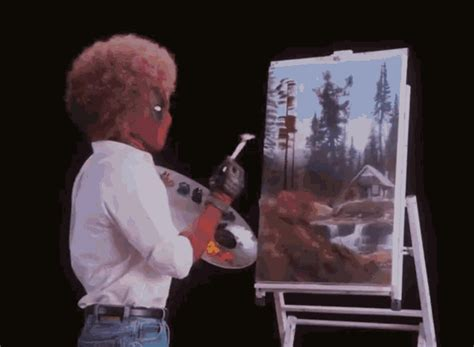 bob ross painting deadpool the popular deadpool gifs everyone s