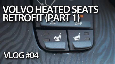retrofitting heated seats  volvo     part   fixinfo