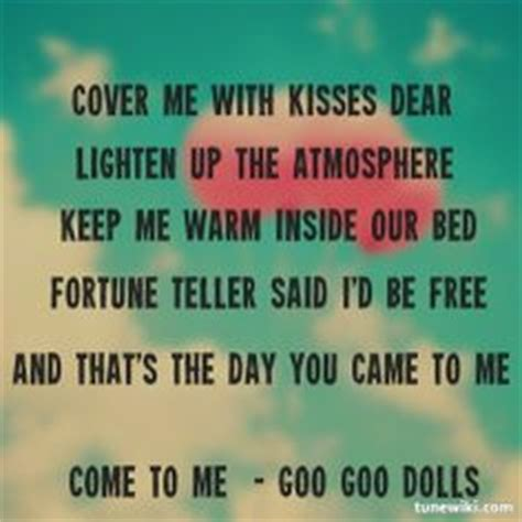 Come With Me Tailgate Ae The Look by Goo Goo Dolls Dolls And Lyrics On