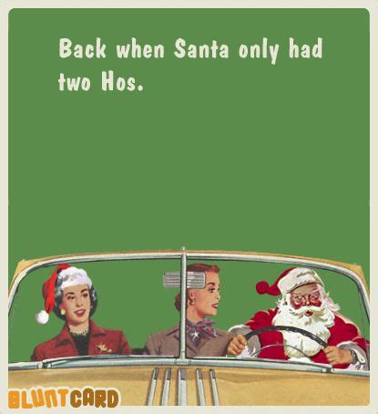 Christmas Card Meme - 17 best images about blunt cards on pinterest birthday wishes gay and dollar store gifts