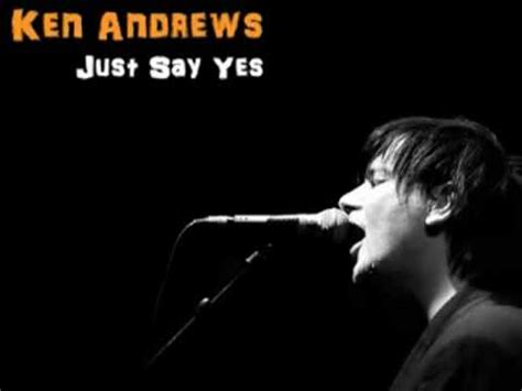 Just Say Yes Bl just say yes ken last fm