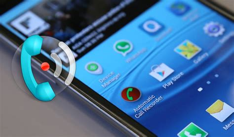 call android how to record call on android smartphone android app on android phone