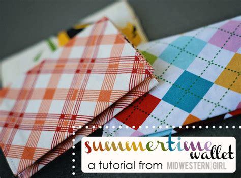 tutorial wallet fabric summertime wallet a tutorial midwestern girl