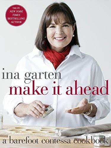 barefoot contessa cookbook recipe index make it ahead a barefoot contessa cookbook eat your books