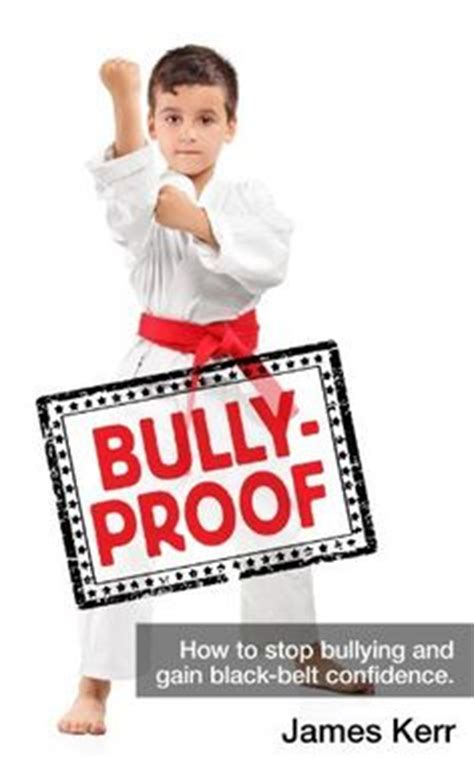 bully ology how to use martial arts to stand up for yourself defeat bullies and show the world what you can do books 1000 images about martial arts for on