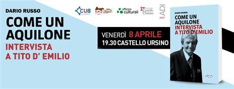 Tito D Emilio by Venerd 236 8 Aprile La Presentazione Libro Di Dario Russo