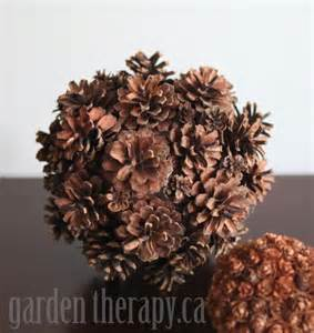 diy decor in minutes pine cone spheres garden therapy