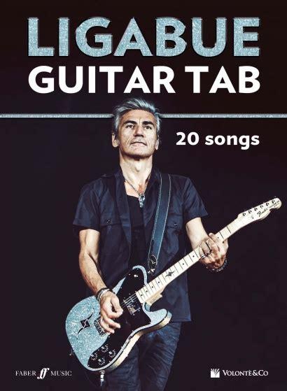 testi e accordi ligabue ligabue guitar tab