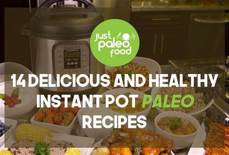 instant pot whole 30 cookbook 157 fast healthy whole 30 instant pot recipes for smart books 14 delicious and healthy instant pot paleo recipes just