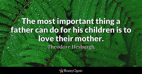 The most important thing a father can do for his children ... Joel Osteen Login