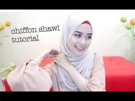 Youtube Tutorial Shawl Chiffon | chiffon shawl tutorial kiena suhaimi youtube