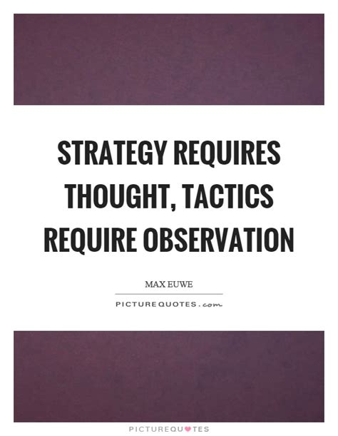 A Fashion Writers Observation And Other Monday Thoughts by Strategy Requires Thought Tactics Require Observation