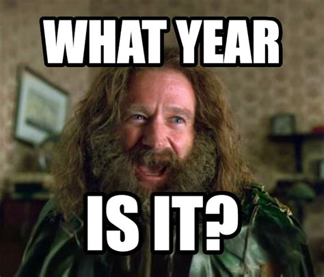 Jumanji Meme - livememe com what year is it jumanji