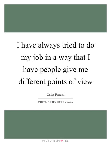 but i work for the viewers my permanent record different points of view quotes sayings different