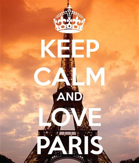 imagenes de keep calm paris keep calm and love paris poster bob keep calm o matic