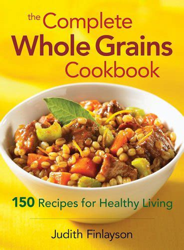 healthy food recipes for the whole day books some of our favorite books the whole grains council