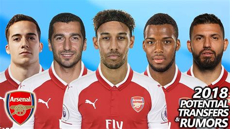arsenal rumors arsenal potential transfers rumours 2018 ft