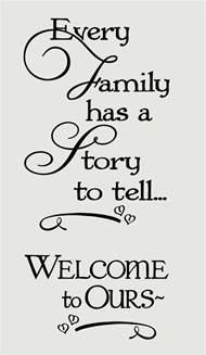 every family has a story to tell wel e to ours wall words wall decal stickers we are
