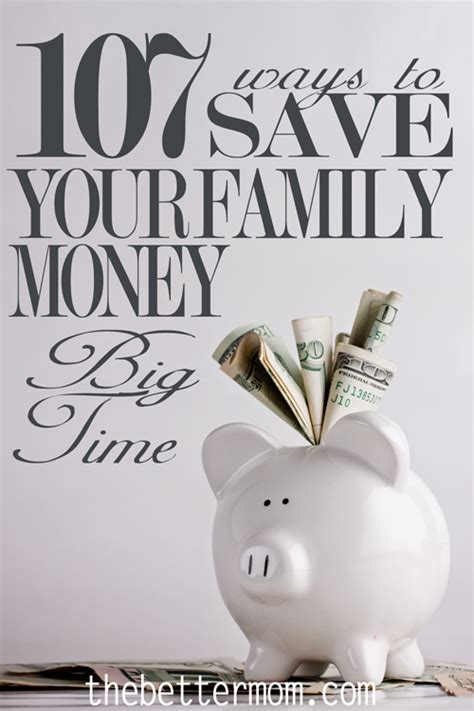 7 Ways To Your Money Big Time by 107 Ways To Save Your Family Money Big Time The