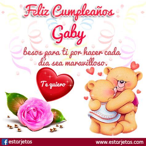 imagenes de amor para gaby fel 237 z cumplea 241 os gaby im 225 genes gifs de cumplea 241 os