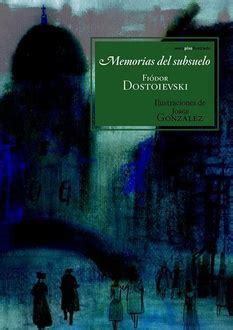libro memorias del subsuelo frases de quot memorias del subsuelo quot frases libro mundi frases com