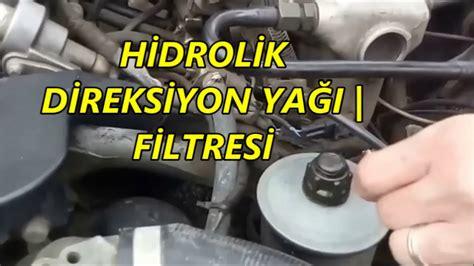 hidrolik direksiyon yagi ve filtresi youtube