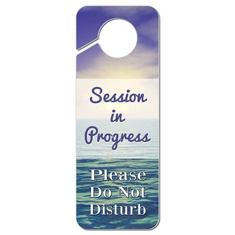 Do Not Disturb Door Knob Sign by Do Not Disturb Plastic Door Knob Hanger Sign Session In