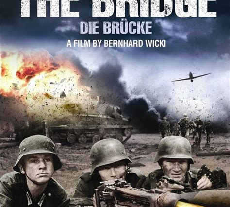 film dokumenter perang film perang dunia the bridge le pont 1959