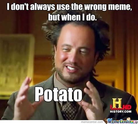 Theradbrad Meme - potato by h lyd meme center