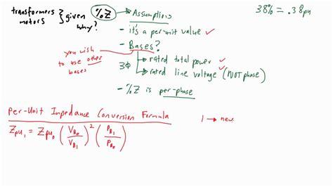 transformer impedance base conversion electrical pe per unit pu conversion