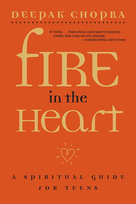 fire in the heart audio renaissance ebook deepak chopra official publisher page simon schuster