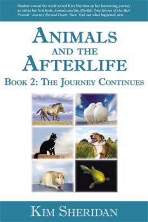 the afterlives a novel books animals and the afterlife book 2 the journey continues