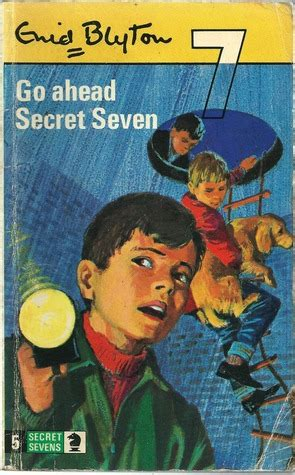 Go Ahead Secret Seven By Enid Blyton Paperback david sarkies s review of go ahead secret seven
