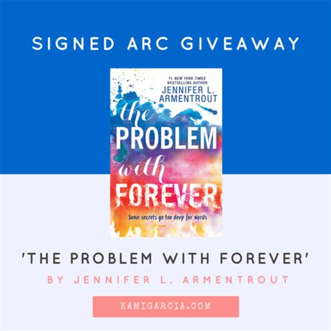 the problem with forever giveaway win a signed arc of the problem with forever