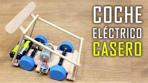 como hacer un coche casero como hacer un coche electrico c 243 mo hacer un coche el 233 ctrico casero