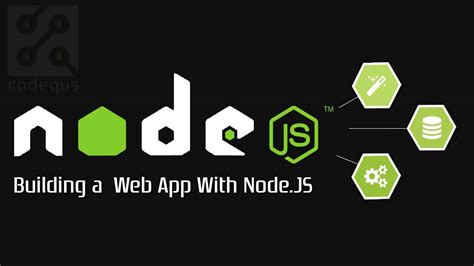 node js full tutorial building a web app with node js tutorials the web